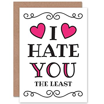 Wee Blue Coo I Hate You The Least - Funny Valentines Greeting Card ... c02eed6e250e