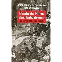 Guide du Paris des faits divers