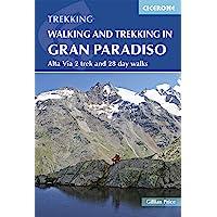Walking and Trekking in Gran Paradiso: Alta Via 2 trek and 28 day walks