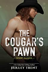 The Cougar's Pawn (Desert Guards Book 1) Kindle Edition