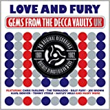 Love And Fury: Gems From The Decca Vaults UK 1961 - '62