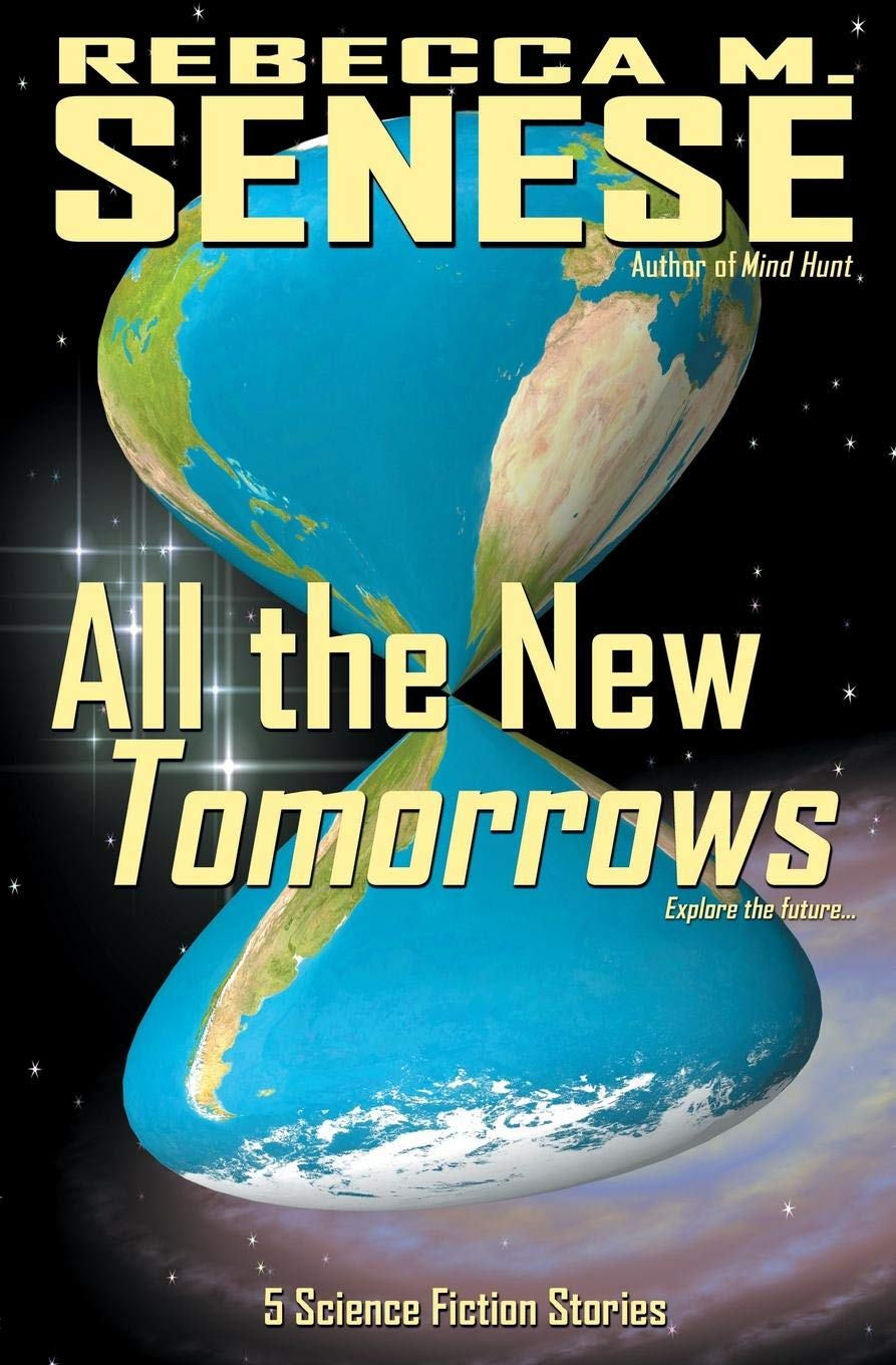 All the New Tomorrows: 5 Science Fiction Stories