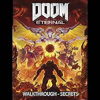 Doom Eternal Game Guide: Complete walkthrough and Secrets key