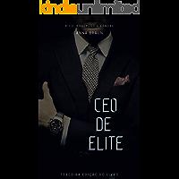 CEO DE ELITE: RICO, PODEROSO E ESNOBE *Nova Edição*