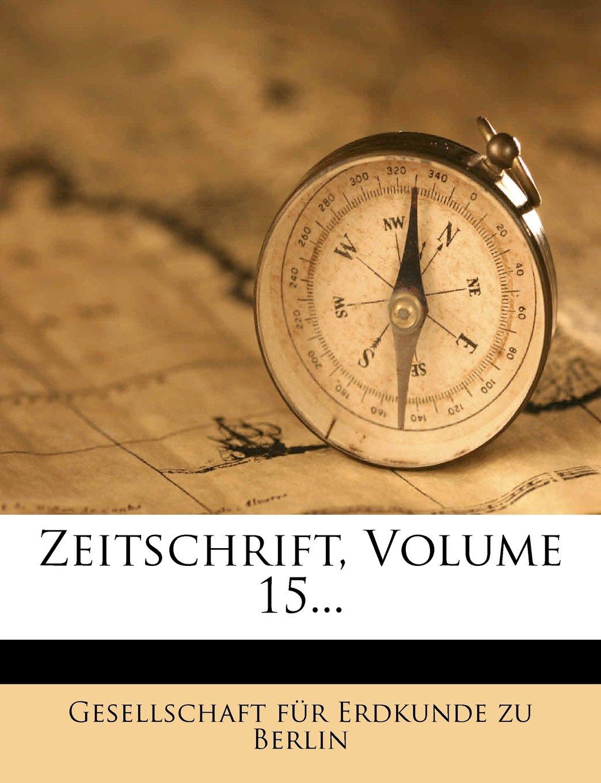 Read Online Zeitschrift, Volume 15... (German Edition) ebook