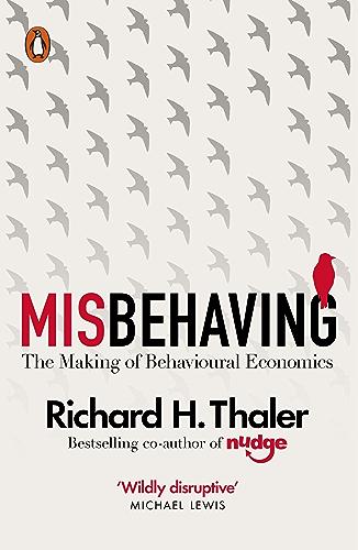 Misbehaving: The Making of Behavioural Economics