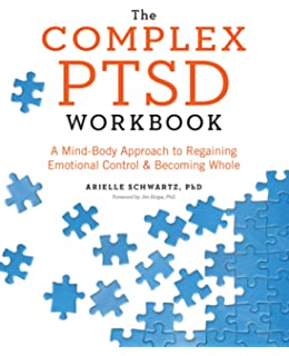 The Cognitive Behavioral Coping Skills Workbook for PTSD ...
