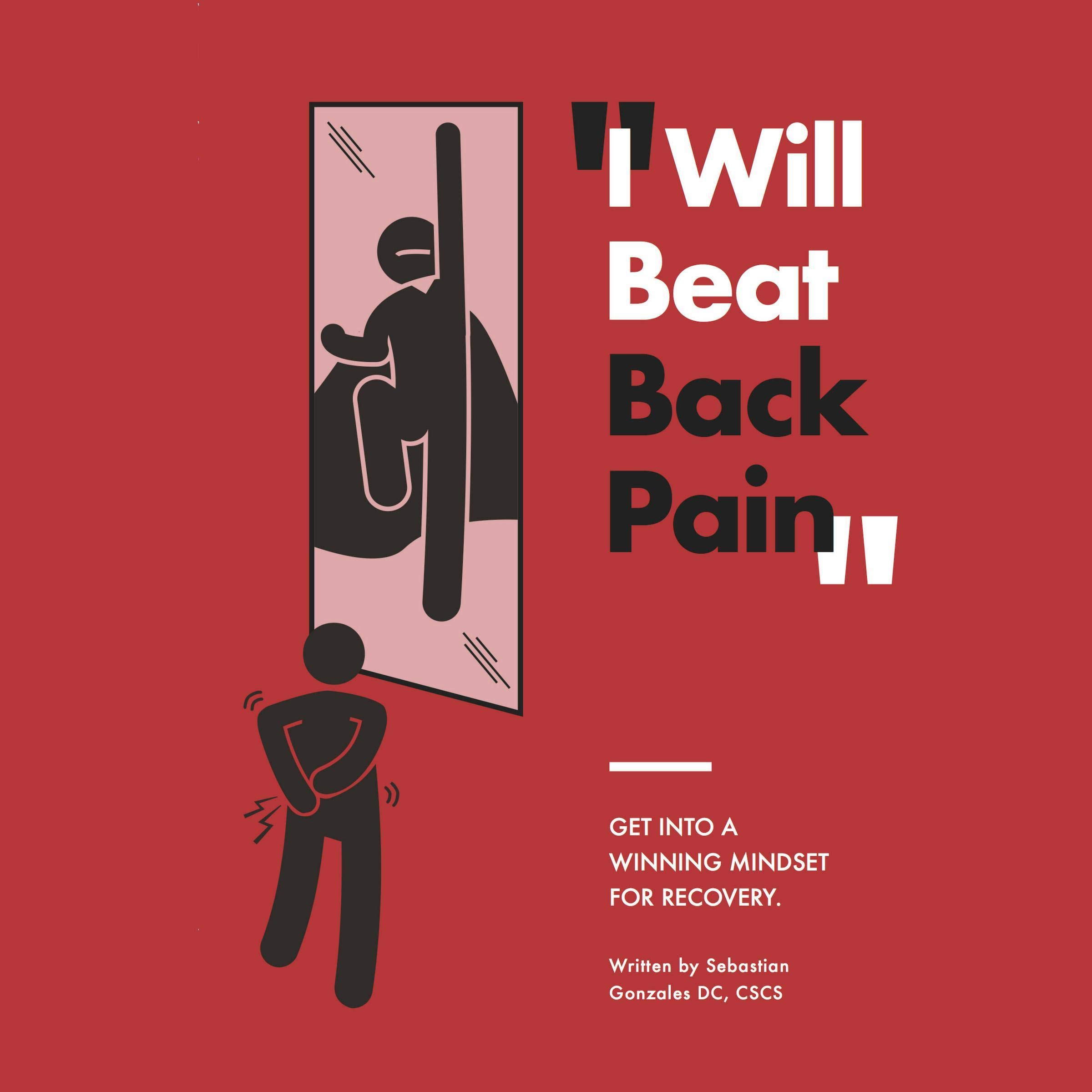 I Will Beat Back Pain  Getting Into A Winning Mindset For Recovery