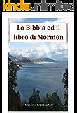 La Bibbia ed il libro di Mormon