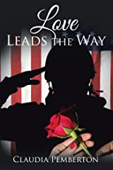 Love Leads the Way Kindle Edition