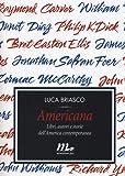 Americana. Libri, autori e storie dell'America contemporanea: 1