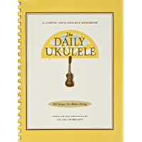 The Daily Ukulele (Fakebook): 365 Songs for Better Living