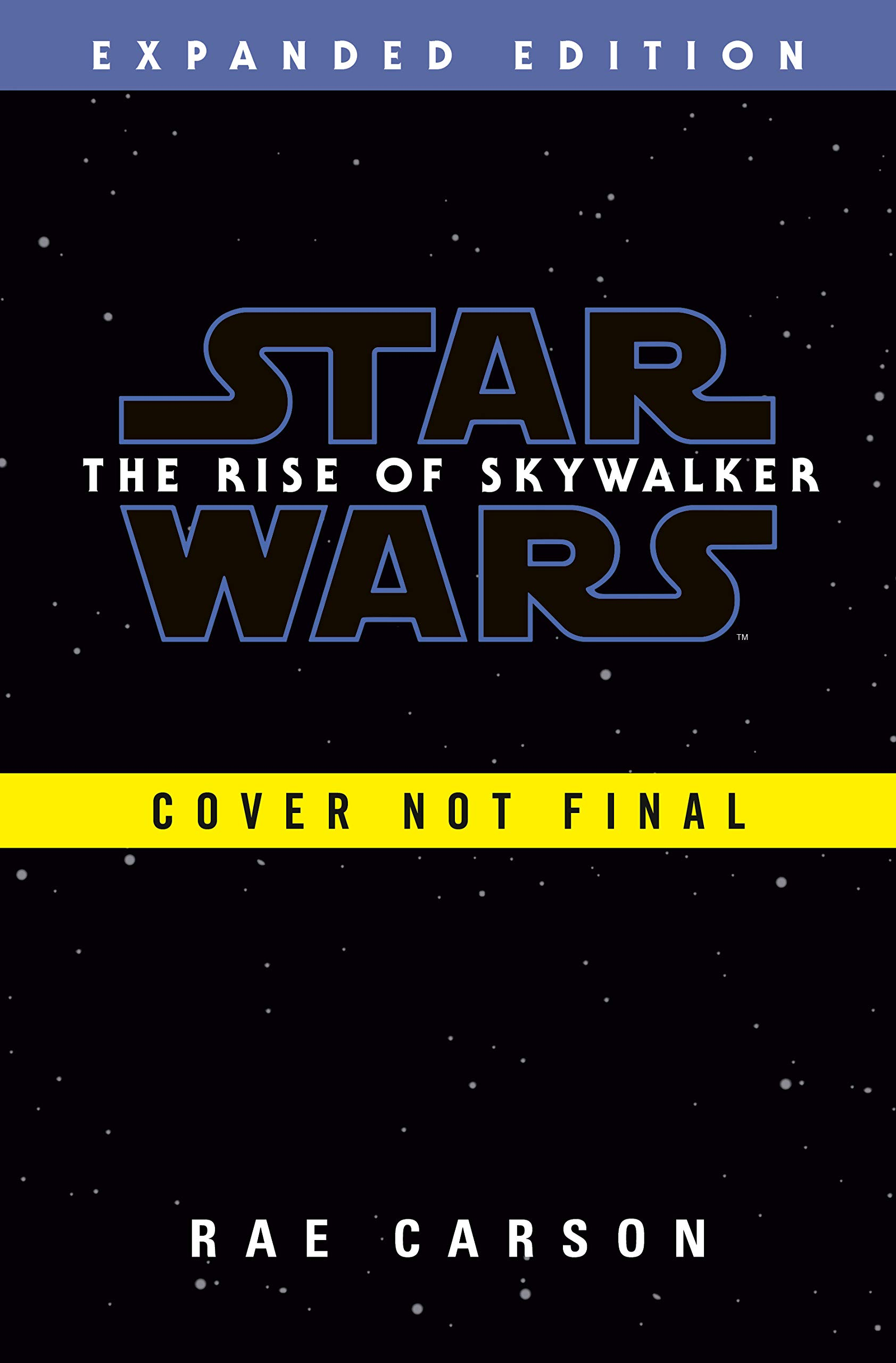 The Rise of Skywalker: Expanded Edition (Star Wars) by Del Rey