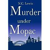 Murder under MoPac (An Amy King Murder Mystery Book 5)