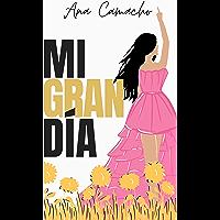 Mi Gran Día (GRANDE nº 2) (Spanish Edition)