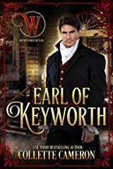 Earl of Keyworth: Wicked Earls' Club, Book 32 (Seductive Scoundrels 12) Kindle Edition