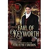 Earl of Keyworth: Wicked Earls' Club, Book 32 (Seductive Scoundrels 12)