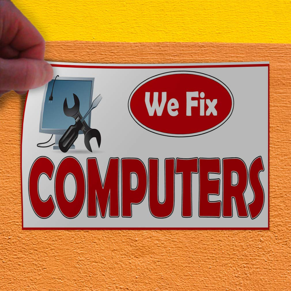 Decal Sticker Multiple Sizes We Fix Computers Business Style U Business We Fix Computers Outdoor Store Sign White Set of 10 14inx10in