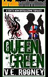Queen of Green (Queen of Green Trilogy Book 1)