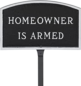 """Montague Metal Products 5.5"""" x 9"""" Arch Homeowner is Armed Statement Plaque with 23"""" Lawn Stake, Black/Silver"""