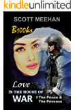 Love in the House of War: The Prince & The Princess (B100ks   Love in the House of War)
