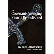 The Covenant-Avenging Sword Brandished
