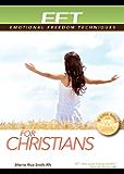 EFT for Christians (Eft: Emotional Freedom Techniques)