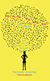 Because We Are Bad: OCD and a Girl Lost in Thought (English Edition)