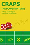 Craps Book: The Best Gambling Guide to Beating
