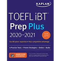TOEFL iBT Prep Plus 2020-2021: 4 Practice Tests + Proven Strategies + Online + Audio (Kaplan Test Prep)