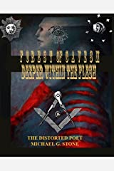Forest of Caves II: Deeper Within the Flesh: Book I ov III Kindle Edition