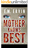 Mother Knows Best: Book 2 of the Nasaru Chronicles
