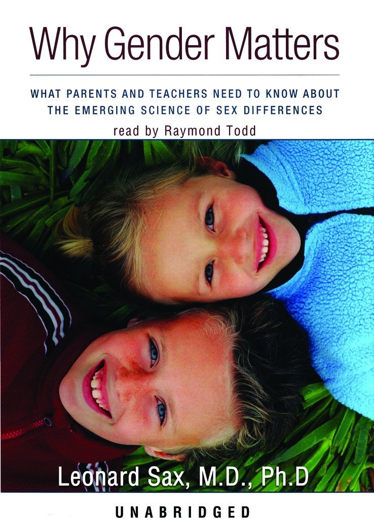 Download Why Gender Matters: What Parents and Teachers Need to Know about the Emerging Science of Sex Differences (Library Edition) pdf
