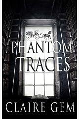 Phantom Traces Kindle Edition