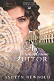 An Unwelcome Suitor (Entangled Inheritance)