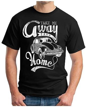 OM3 Beetle-Forever - T-Shirt Take Me Away From Home Oldtimer Kult Retro