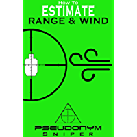 How to Estimate Range and Wind (English Edition)