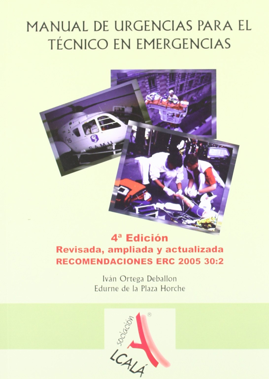 Manual de urgencias para el tecnico en emergencias medicas / Emergency Manual for Emergency Medical Technician (Spanish Edition)