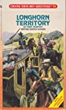 Longhorn Territory (Choose Your Own Adventure, No 74)