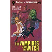 The Phantom: The Complete Avon Novels: Volume 12: The Vampires and the Witch