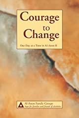 Courage to Change—One Day at a Time in Al‑Anon II Kindle Edition