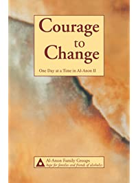 Courage to Change—One Day at a Time in Al‑Anon II