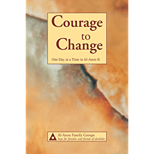 Courage to Change—One Day at a Time in Al?Anon II