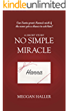 No Simple Miracle: A Short Story for Christmas (Hand-Me-Downs Book 3)