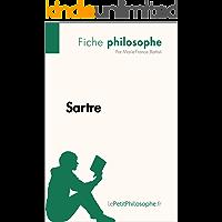 Sartre (Fiche philosophe): Comprendre la philosophie avec lePetitPhilosophe.fr (French Edition)