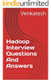 Hadoop Interview Questions And Answers