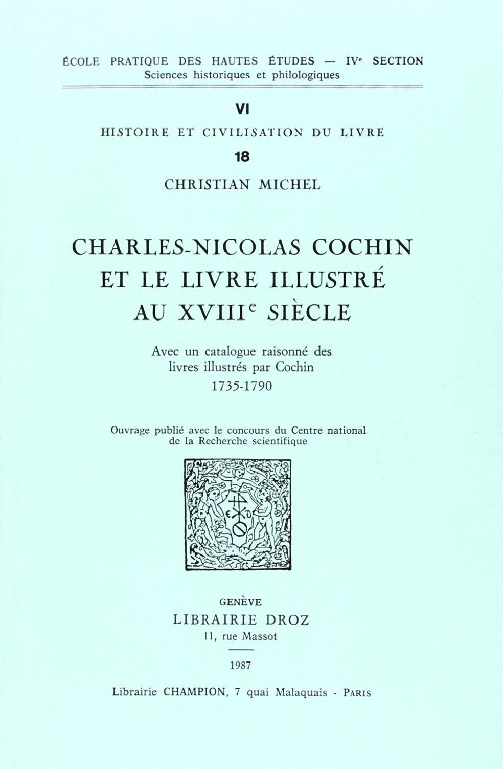 Charles Nicolas Cochin Et Le Livre Illustre Au Xviiie Siecle