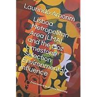 Lisboa Metropolitan Area (LMA) and the Lioz Limestone