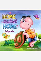 """""""Home Sweet Home"""":: Children's Book: to Teach Your Kids About the Importance of Home! (Bedtime (picture)Preschool: Kids books: Ages 3 5 Book 2) Kindle Edition"""