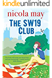 The SW19 Club: A heartfelt romcom to make you laugh, cry and punch the air (English Edition)